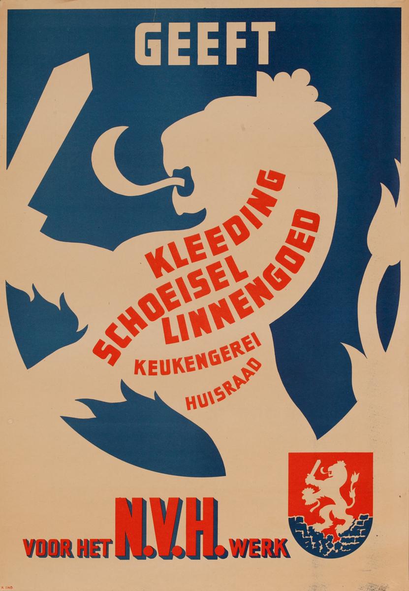 Geeft Kleeding, Schoeisel, Linnengoed, Keukengerei En Huisraad Voor Het N.V.H. Werk Dutch post-WWII Poster