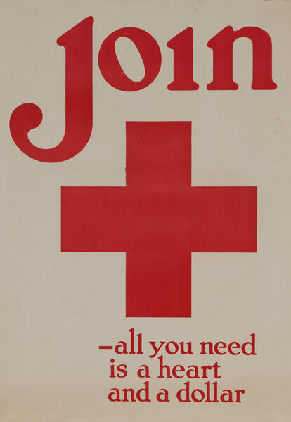 World War One Red Cross Poster - Join all you need is a heart and a dollar