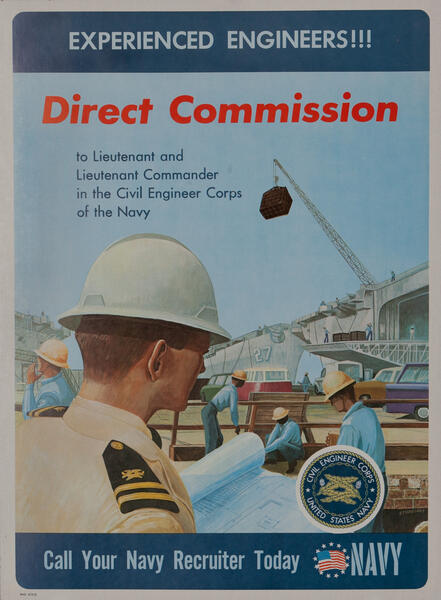 Experienced Engineers  Direct Commission  United States Navy Civil Engineer Corps - Vietnam War Recruiting Poster