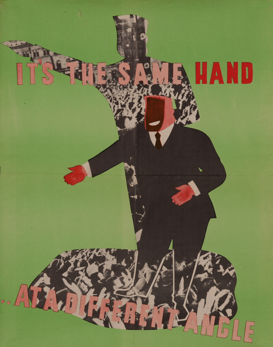 WWII anti-Nazi Propaganda Poster - It's the Same Hand at a Different Angle