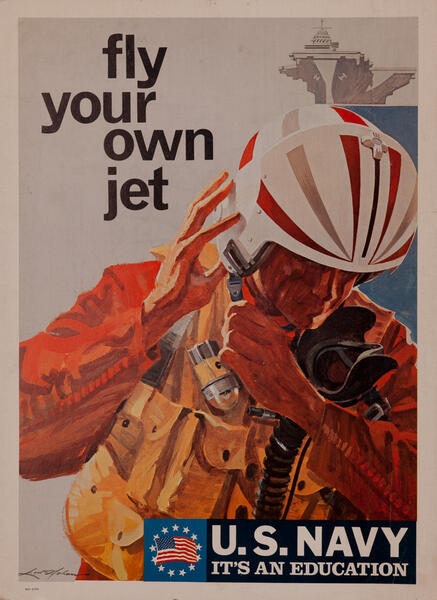 Vietnam War Recruiting Poster, U.S. Navy Fly Your Own Jet