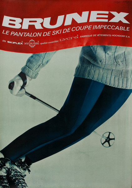 Brunex Ski Pants Swiss Advertising Poster - Le Pantalon de Ski Coupe Impeccable