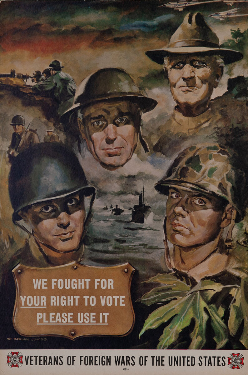 We Fought for Your Right to Vote- Now Use It! <br>VFW Poster