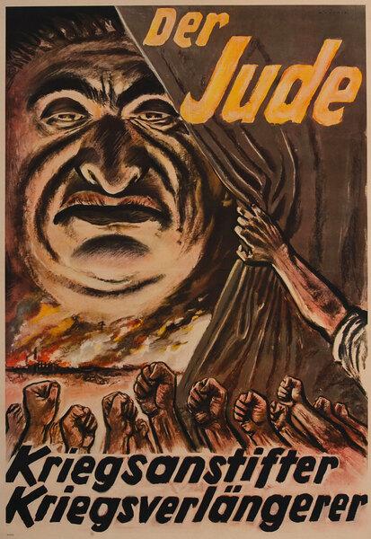 Der Jude: Kriegsanstifter, Kriegsverlängerer  German WWII poster
