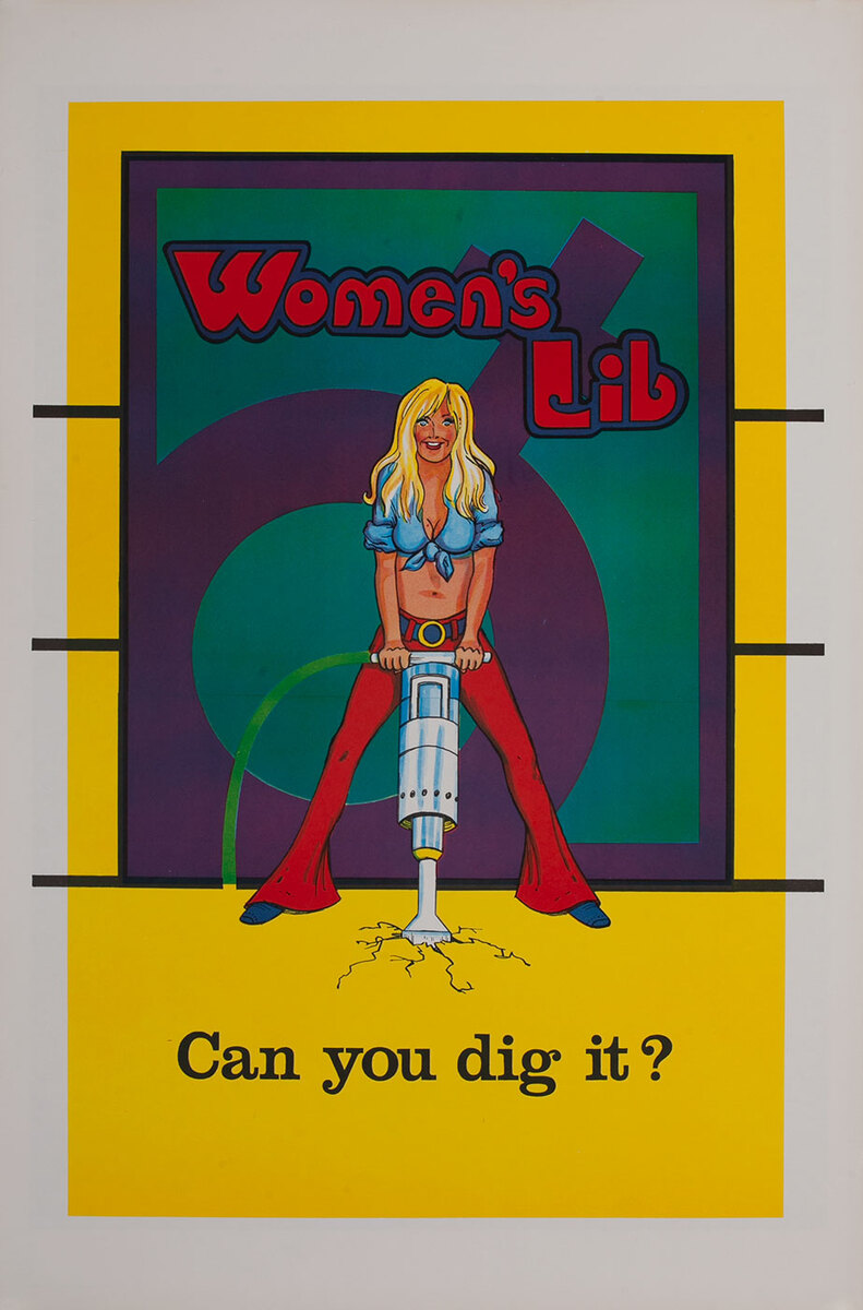 Can You Dig It? Women's Lib (Vagabond Creations} Psychedelic Poster