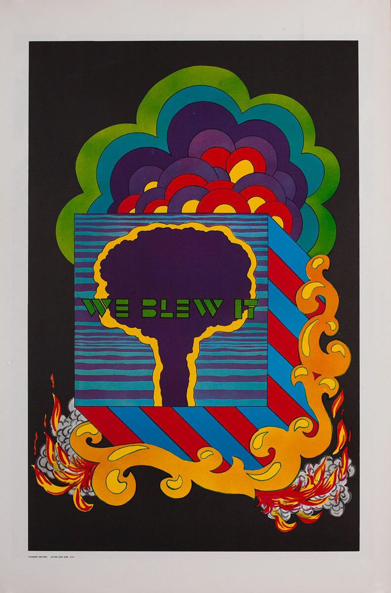 We Blew It  Mushroom Cloud Anti-War Protest Poster  Vagabond Creations