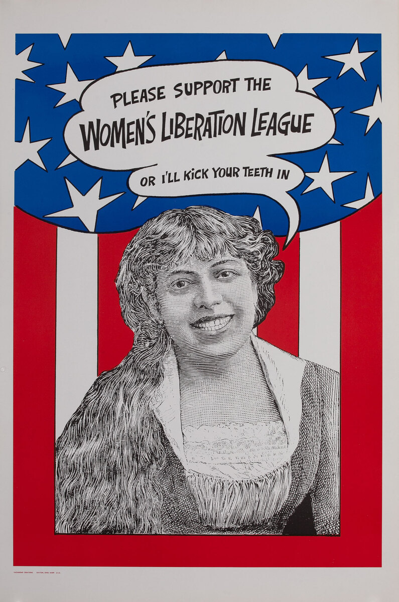 Please Support The Women's Liberation League - Or I'll Kick Your Teeth In (Vagabond Creations