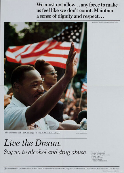 Live the Dream, Say no to alcohol and drub abuse - Martin Luther King  Department of Health Poster