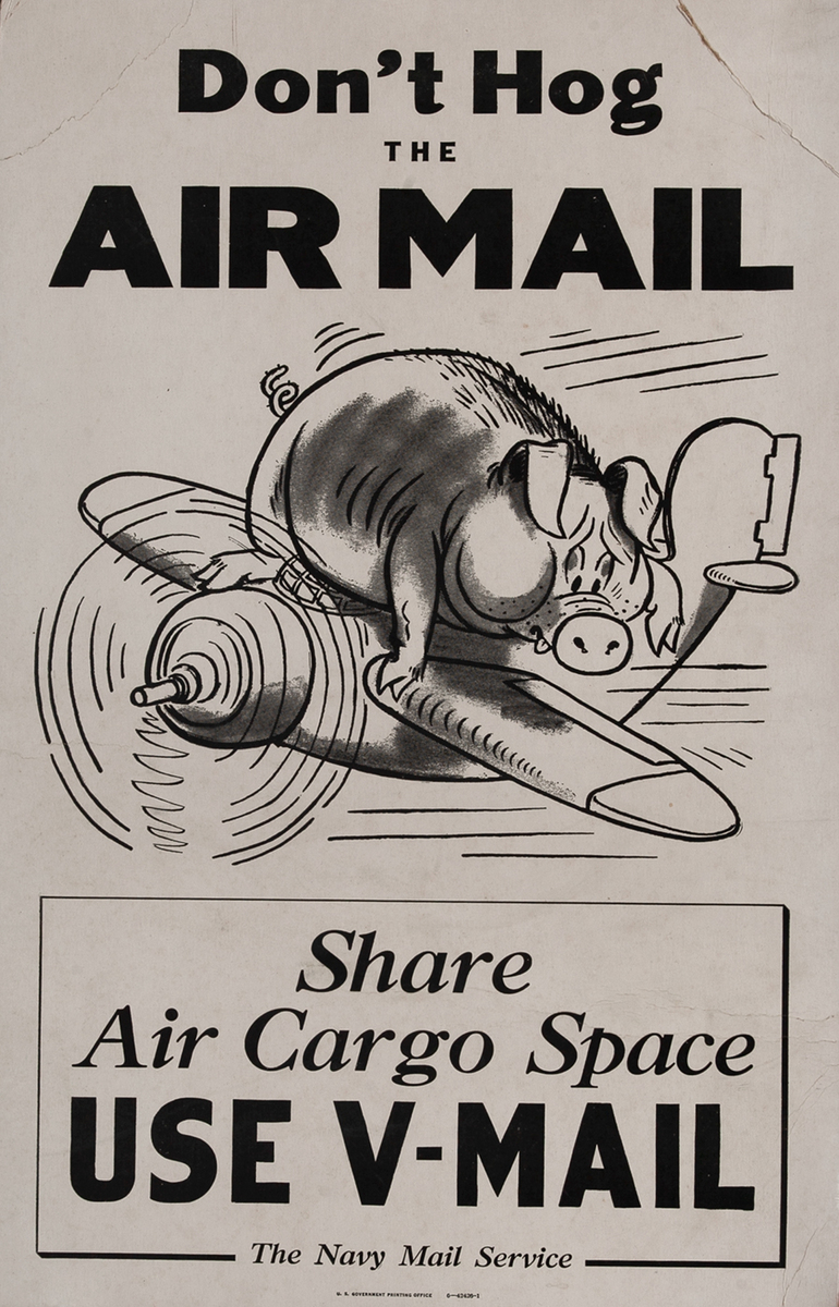 Don't Hog the Air Mail, Use V-Mail WWII Poster
