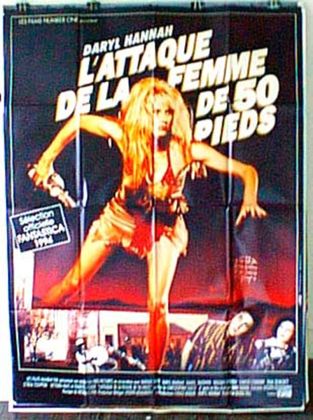Attack of the 50 ft Woman Original French Movie Poster, Hannah remake