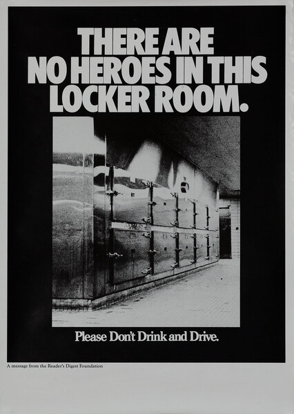 There are no heroes in this room - Reader's Digest Foundation Drunk Driving Poster