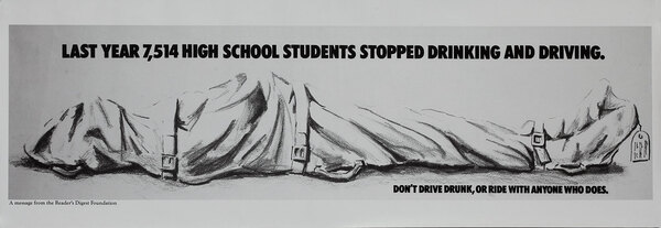 Last Year 7,514 High School Studenets Stopped Drinking and Driving - Reader's Digest Foundation Drunk Driving Poster