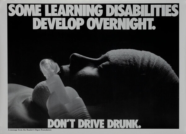 Some Learning Disabilities Develop Overnight - Reader's Digest Foundation Drunk Driving Poster