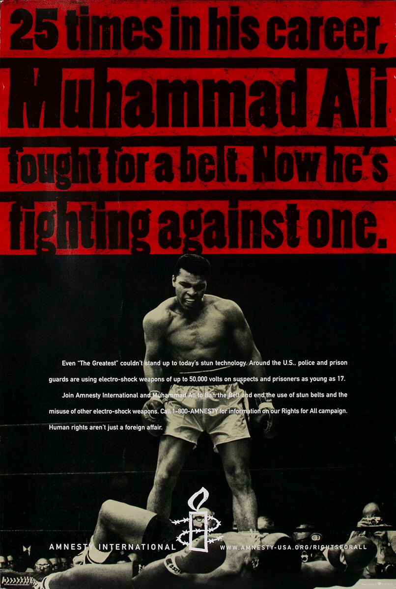 25 times in his career, Muhammad Ali fought for a belt. Now he's fighting against one. - Amnesty International Poster