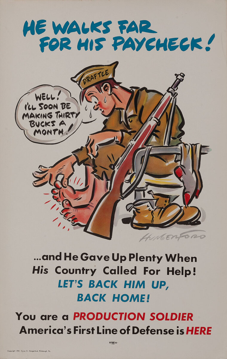 He Walks Far for His Paycheck - Production Soldier WWII Homefront Poster