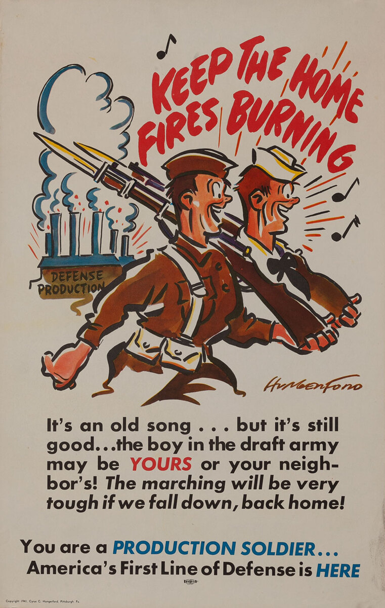 Keep the Home Fires Burning - Production Soldier WWII Homefront Poster
