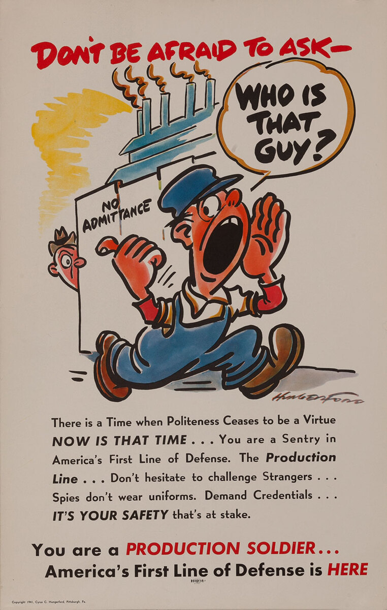Don;t be afraid to ask- Who is that guy? - Production Soldier WWII Homefront Poster