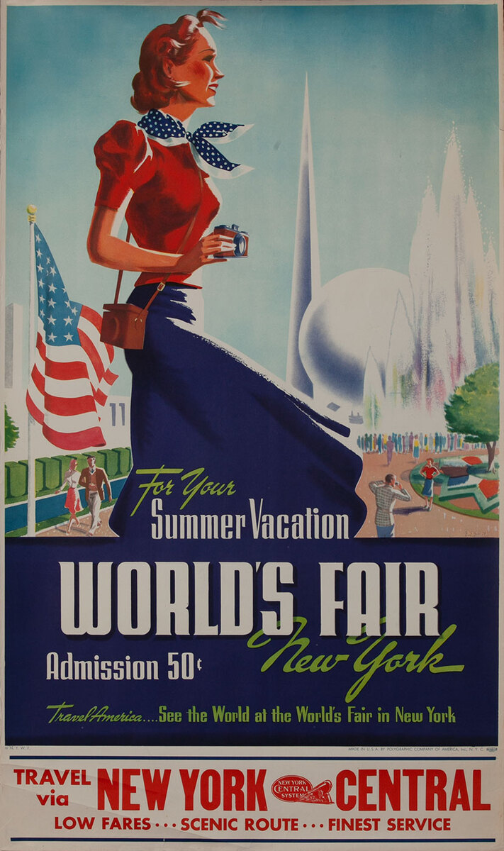For Your Summer Vacation, 1939 World's Fair New York, Travel Via New York Central