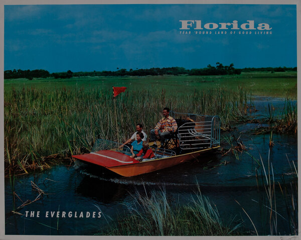 Florida, Year Round Land of Good Living, The Everglades Airboat