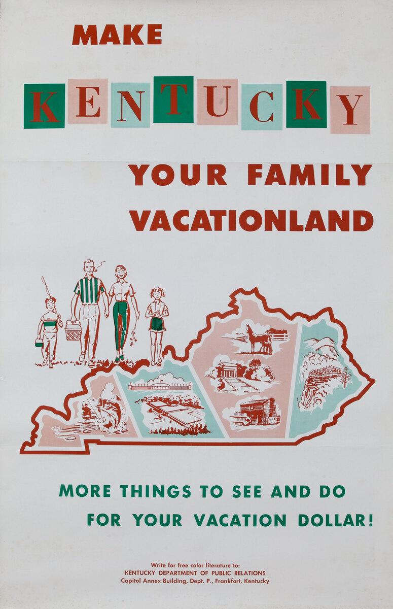 Make Kentucky Your Family Vacationland