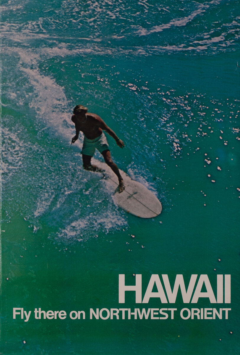 Hawaii Fly there on Northwest Orient Surfer