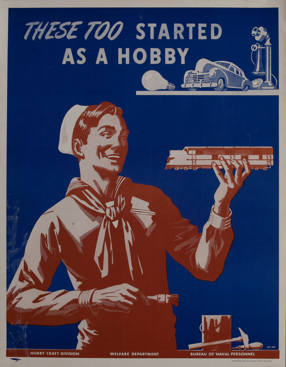 Bureau of Naval Personnel Welfare Departent Poster These Too Started as a Hobby