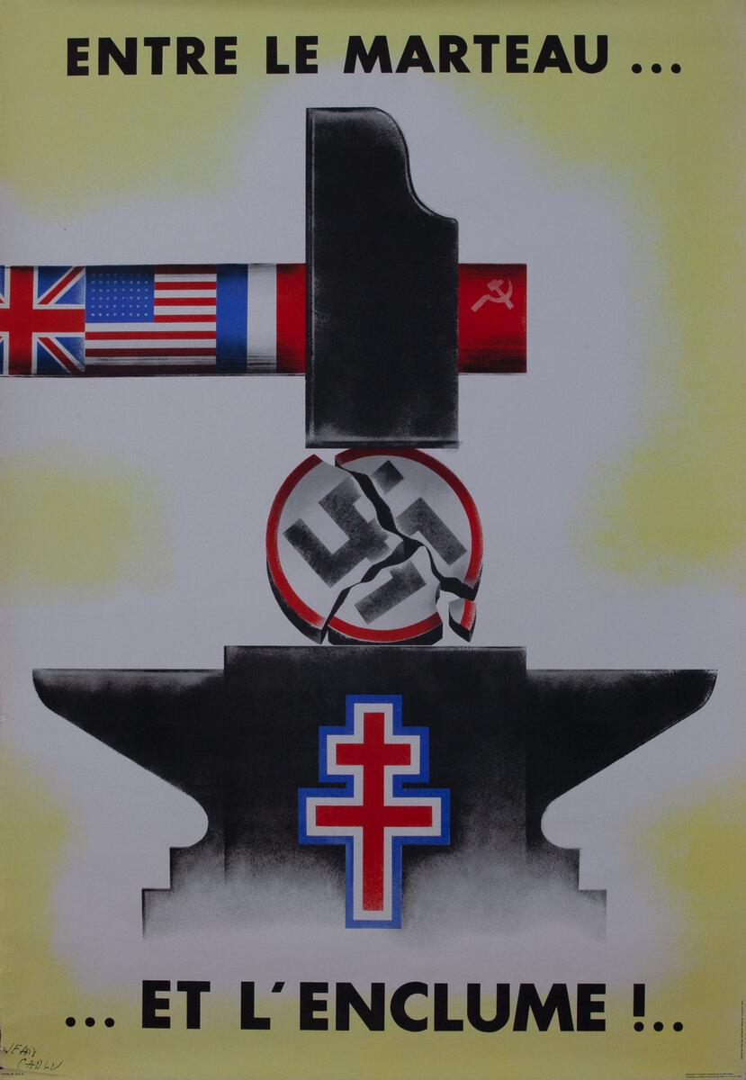 French WWII Poster Entre le Marteau ... et l´Enclume!