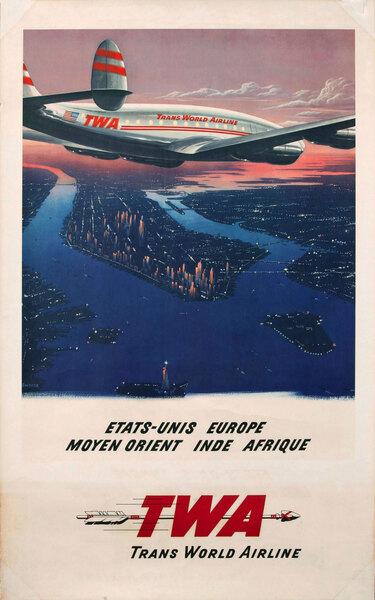 Etat-Unis Europe Moyen Orient Inde Afrique, TWA Travel Poster