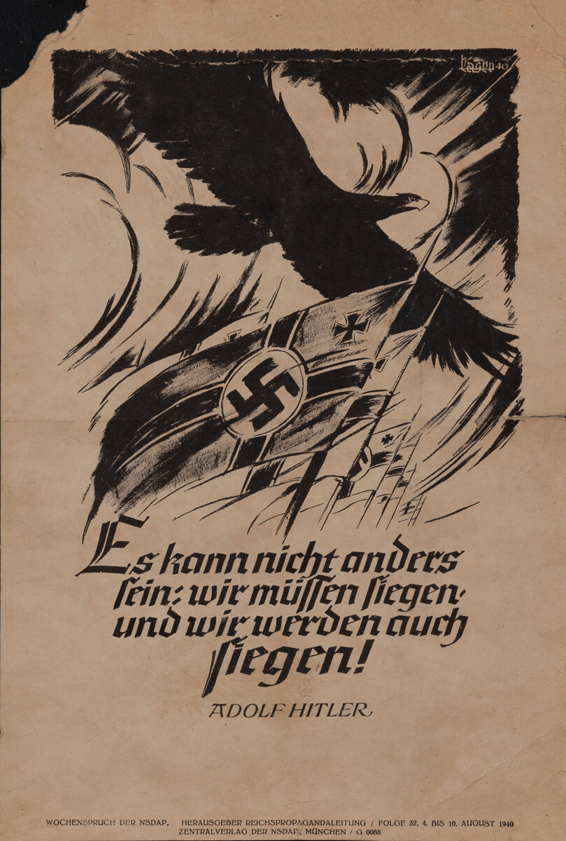 German WWII Poster - It cannot be otherwise