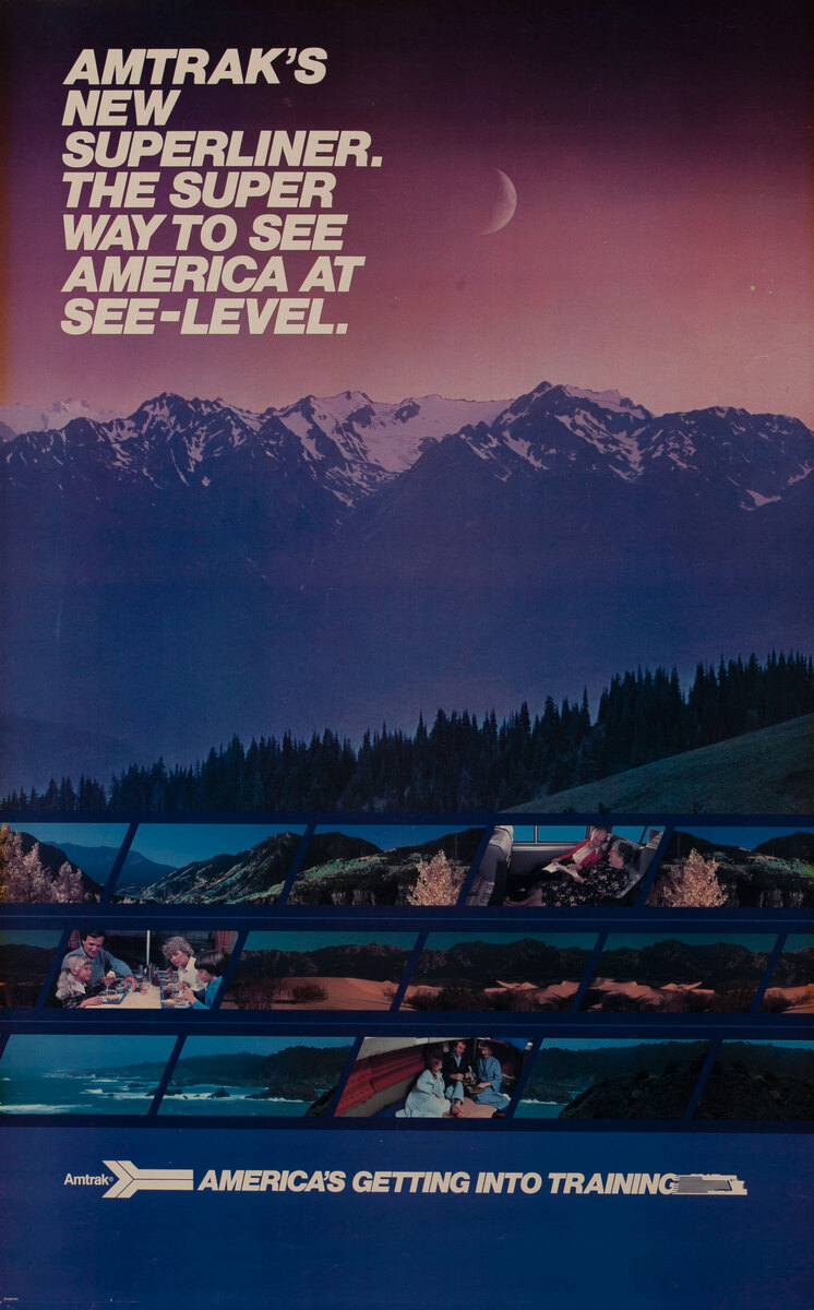 Amtrak's New Superliner, the Super Way to See America at See-Level. Rail Poster
