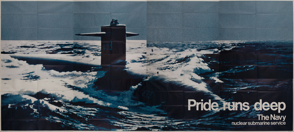 Pride Runs Deep The Navy, nuclear submarie service Recruiting Billboard