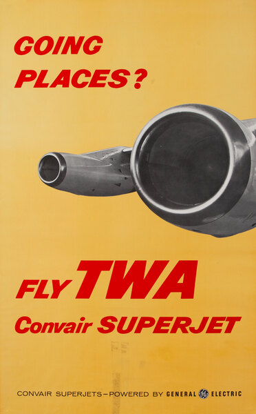 Going Places? Fly TWA Convair Superjets