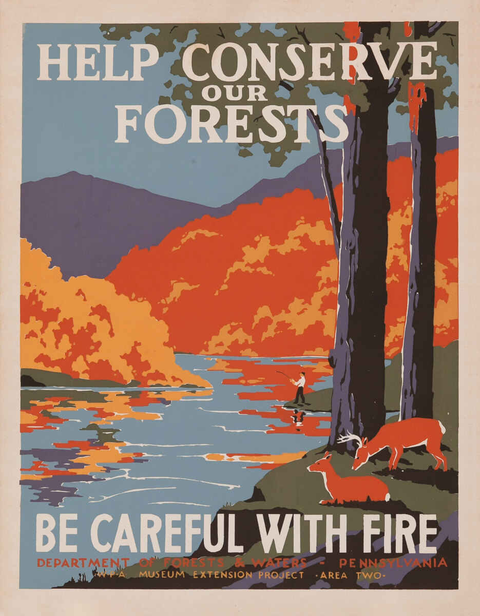 Help Conserve our Forests Be Carefukl with Fire PA WPA Poster