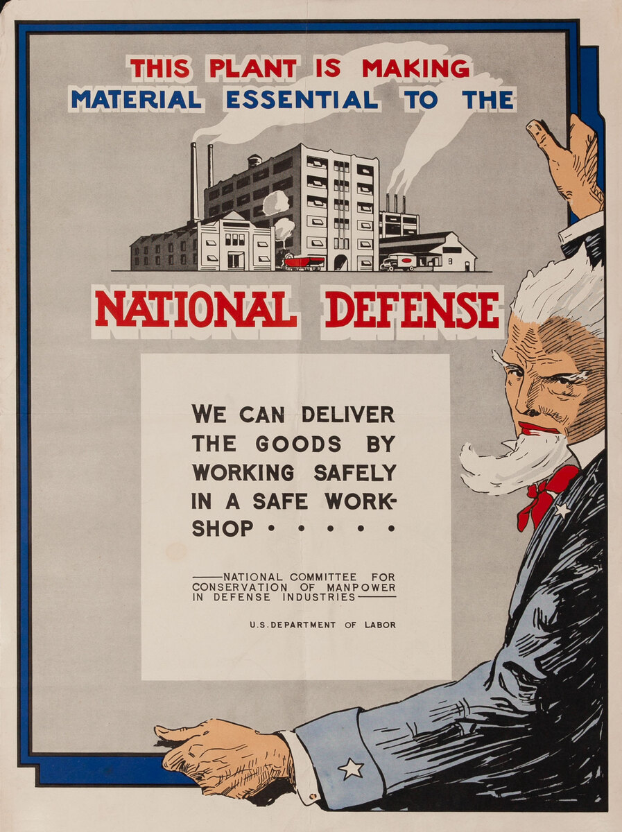 This Plant is Making Material Essential to the National Defense - Uncle Sam WWII Poster