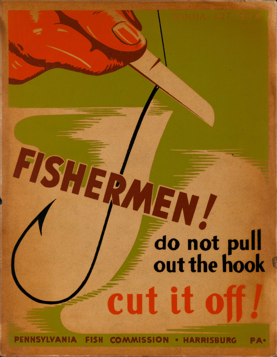 Fisheran do not pull out the hook, cut it off! Penna Art WPA Poster