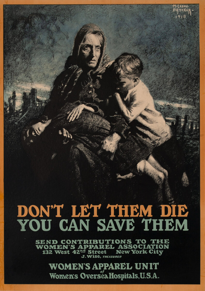 Don't Let Them Die, You Can Save Them, WWI Relief Poster