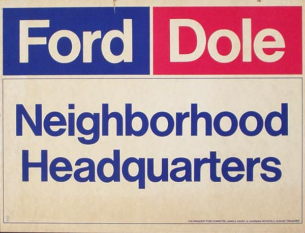 Ford Dole Neighborhood Headquarters Original Vintage Political Poster