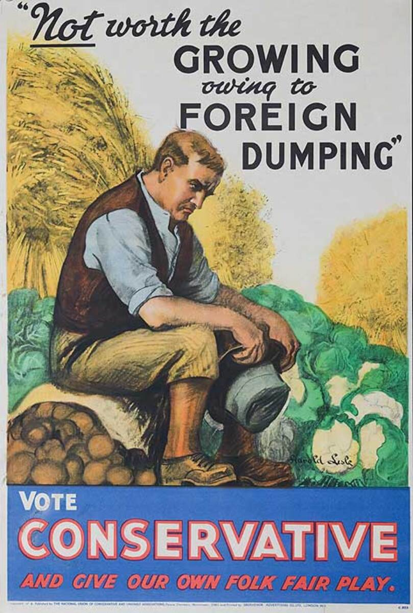 Not Worth Growing Owing to Foreign Dumping Original British Conservative Party Political Poster C525