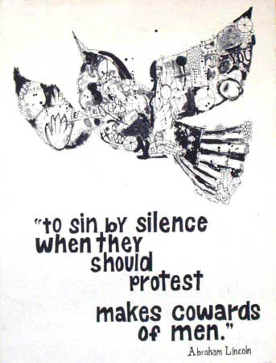 To Sin By Silence When They Should Protest makes Cowards of Men Original Vintage Psychedelic Era Anti-War Poster