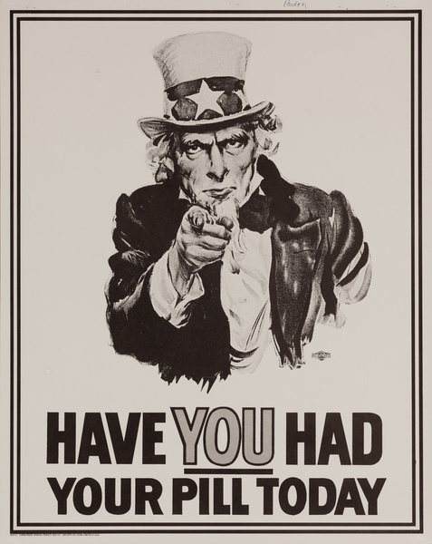 Uncle Sam Have You Had Your Pill Today Protest Original Vintage Poster