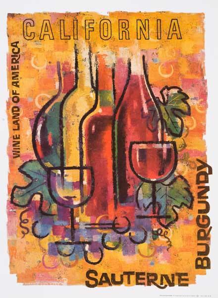 California, Wine Land of America, Original American Wine Promotion Advertising Poster Sauterne