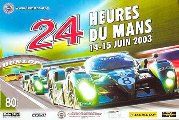 Le Mans 24 Formula 1 Original Vintage Racing Poster 2003