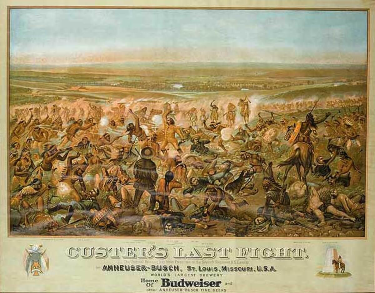 Original Custer's Last Stand Budweiser Beer Poster