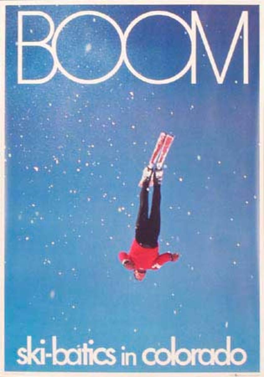 Boom Ski-batics in Colorado Original Vintage Ski Poster
