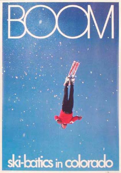 Boom [[Ski]]-batics in Colorado Original Vintage [[Ski]] Poster