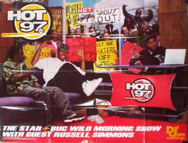 Hot 97 Radio Station Poster Star and Buc Wild w/ guest Russell Simons