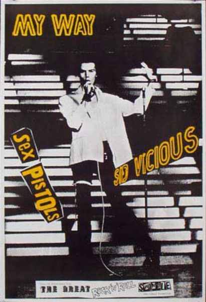 Sid Vicious Sex Pistols Original Rock and Roll Poster My Way