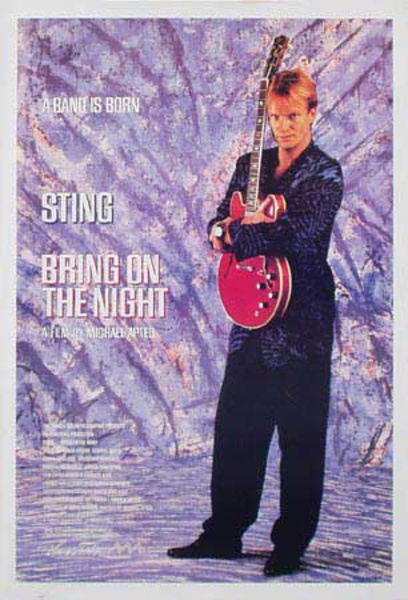 Sting Original Rock and Roll Poster Bring On The Night Now film poster