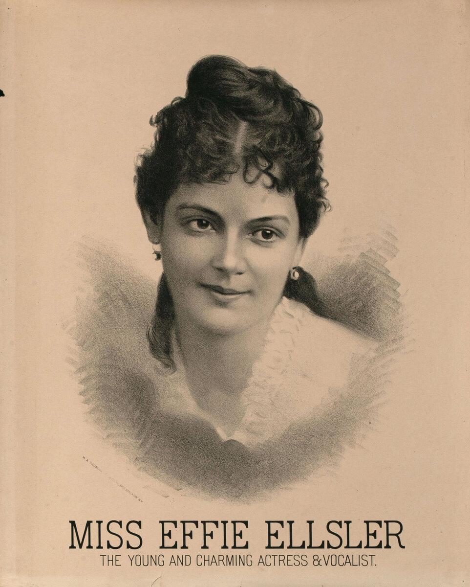 Original Vintage 19th Century Theatre Poster Miss Effie Ellsler