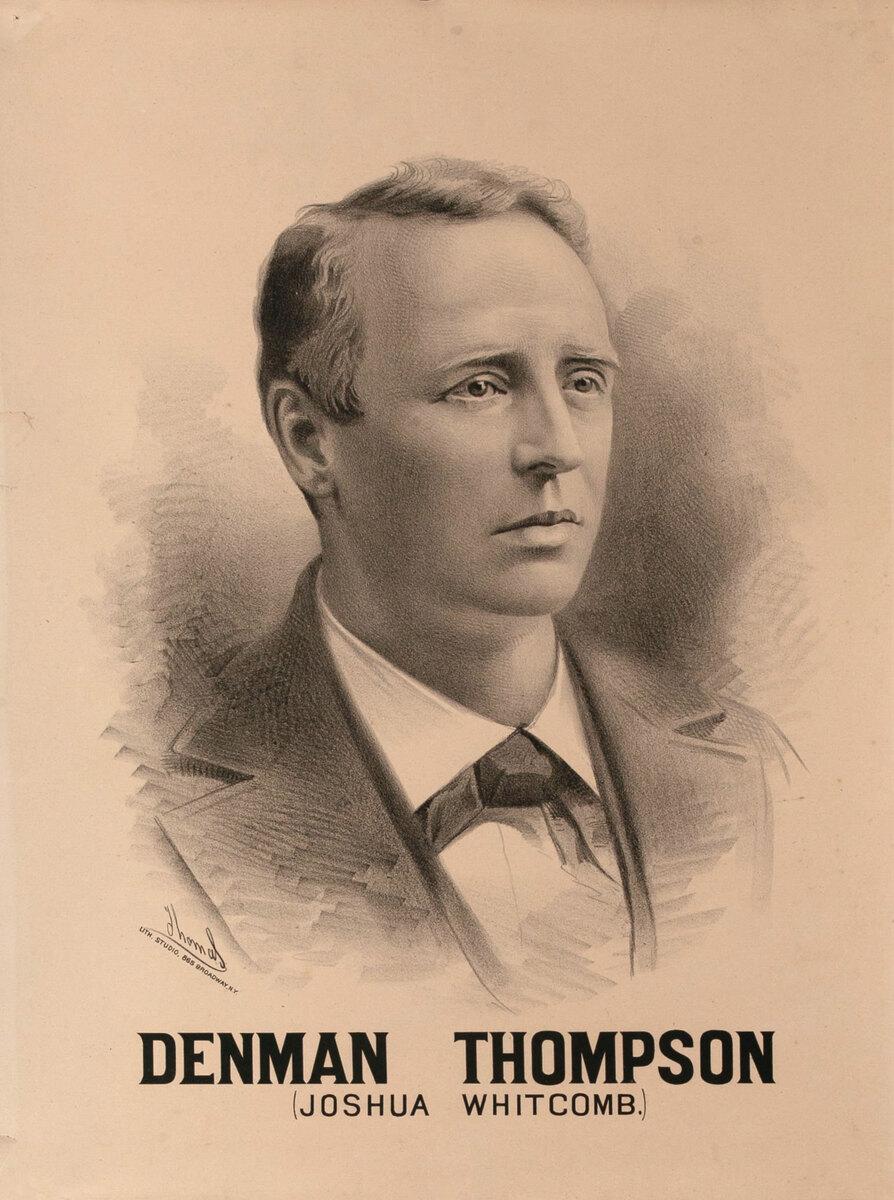 Original Vintage 19th Century Theatre Poster Denman Thompson (Joshua Whitcomb)